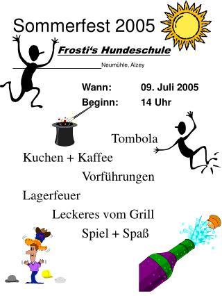 Sommerfest 2005 Frosti's Hundeschule Neumühle, Alzey