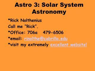Astro 3: Solar System Astronomy