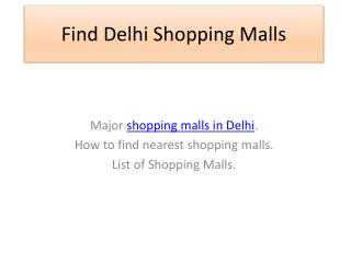 Find Delhi Shopping Malls with all information