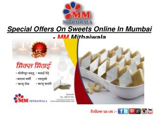 Special Offers On Sweets Online In Mumbai - MM Mithaiwala