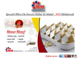 Special Offers On Sweets Online In Malad - MM Mithaiwala