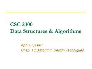 CSC 2300 Data Structures & Algorithms