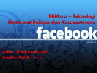 BBM3412 –  Teknologi Maklumat,Bahasa dan Kesusasteraan