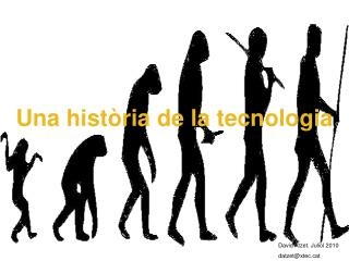 Una història de la tecnologia