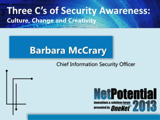 Three C's of  Security Awareness: Culture, Change and Creativity