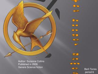 Author: Suzanne Collins Published in 2009 Genere Science fiction