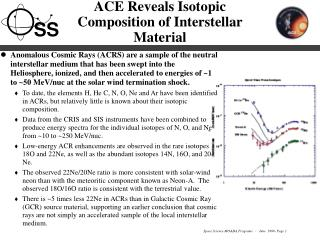 ACE Reveals Isotopic Composition of Interstellar Material
