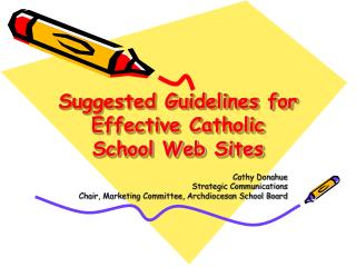 Suggested Guidelines for Effective Catholic School Web Sites