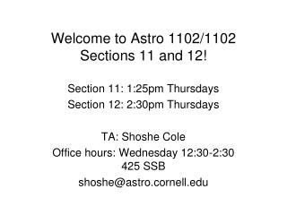 Welcome to Astro 1102/1102 Sections 11 and 12!