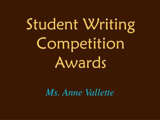 Student Writing Competition Awards