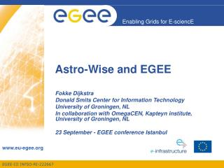 Astro-Wise and EGEE
