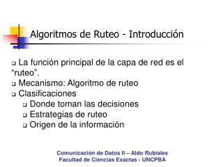 Algoritmos de Ruteo - Introducción