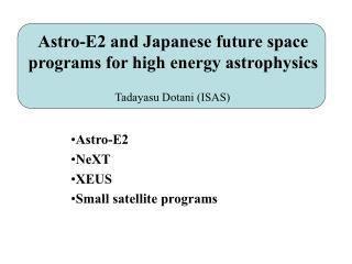 Astro-E2 and Japanese future space programs for high energy astrophysics