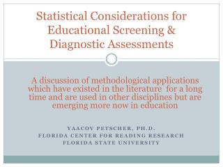 Statistical Considerations for Educational Screening & Diagnostic Assessments