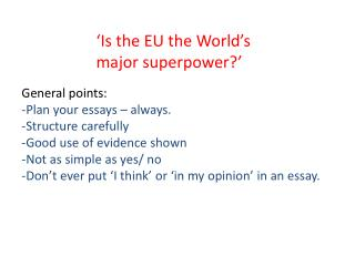 'Is the EU the World's major superpower?'