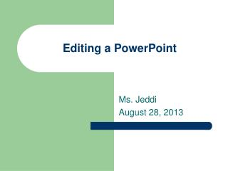Editing a PowerPoint