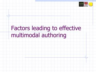 Factors leading to effective multimodal authoring