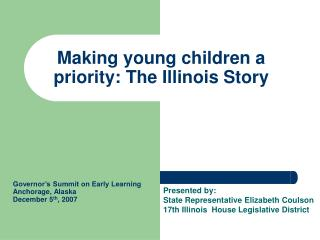 Making young children a priority: The Illinois Story