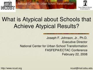 What is Atypical about Schools that Achieve Atypical Results?