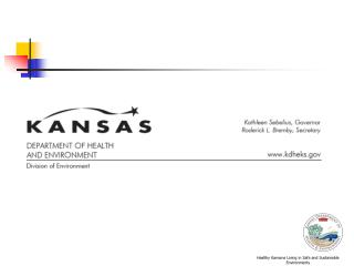 Healthy Kansans Living in Safe and Sustainable Environments