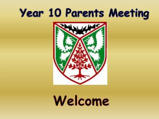 Year 10 Parents Meeting