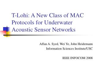 T-Lohi: A New Class of MAC Protocols for Underwater Acoustic Sensor Networks