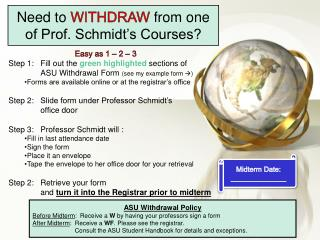 Need to  WITHDRAW from  one of Prof . Schmidt's  Courses?