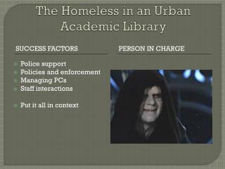 The Homeless in an Urban Academic Library
