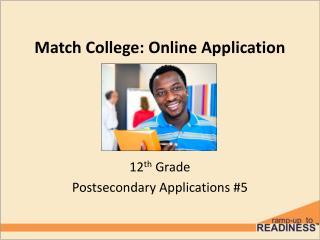 Match College: Online Application