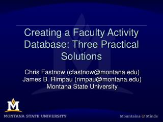 Creating a Faculty Activity Database: Three Practical Solutions