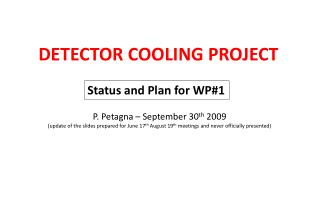 DETECTOR COOLING PROJECT