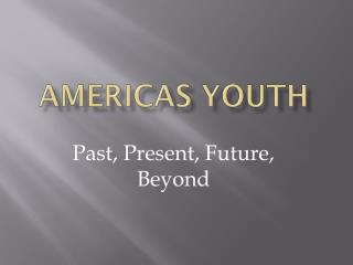 Americas Youth