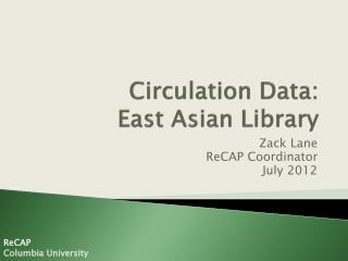 Circulation Data:  East Asian Library