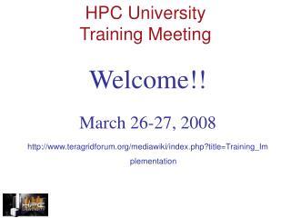 HPC University  Training Meeting