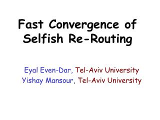 Fast Convergence of Selfish Re-Routing