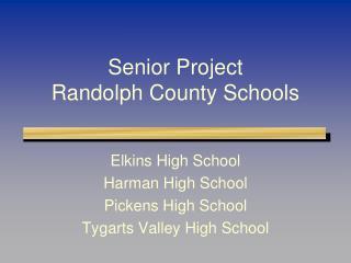 Senior Project Randolph County Schools