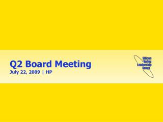 Q2 Board Meeting July 22, 2009 | HP