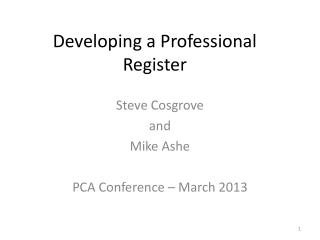Developing a Professional  Register