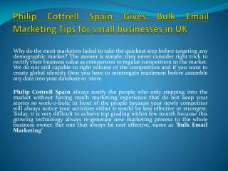 Philip Cottrell Spain Gives Bulk Email Marketing Tips for small businesses in UK