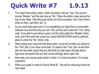 Quick Write #7     1.9.13