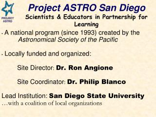 Project ASTRO San Diego Scientists & Educators in Partnership for Learning