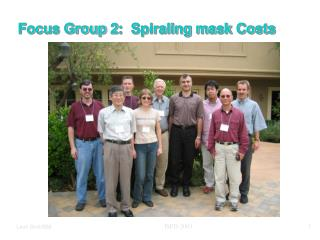 Focus Group 2:  Spiraling mask Costs
