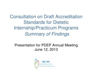 Presentation for PDEP Annual Meeting June 12, 2013