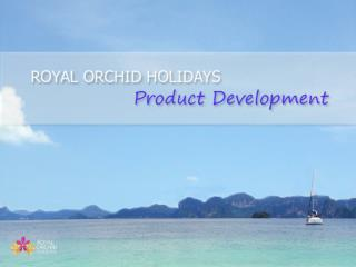 Royal Orchid Holidays Product Coverage
