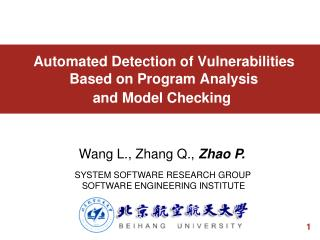 Automated Detection of Vulnerabilities    Based on Program Analysis  and Model Checking