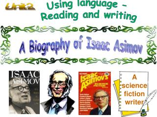 Using language �  Reading and writing