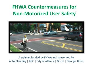FHWA Countermeasures for  Non-Motorized User Safety