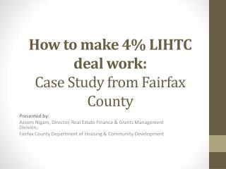 How to make 4% LIHTC deal work:  Case Study from Fairfax County