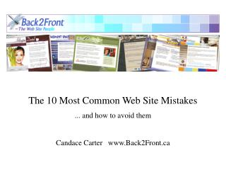 The 10 Most Common Web Site Mistakes ... and how to avoid them Candace Carter   Back2Front