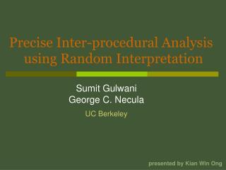 Precise Inter-procedural Analysis